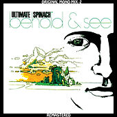 Ultimate Spinach - Behold & See - Original Mono Mix - 2 by Ultimate Spinach