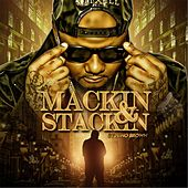 Mackin' and Stackin' by Nino Brown