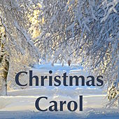Christmas Carol: Christmas Lullaby & This Christmas Soundtrack for Best Moments with the Family by Christmas Time