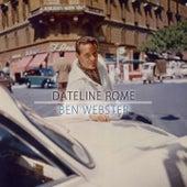 Dateline Rome von Ben Webster