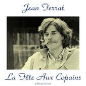 La fête aux copains (Remastered 2015) by Jean Ferrat