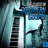 The Class in Southern Gospel by Various Artists