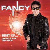 Best Of... Die Hits Auf Deutsch by Fancy