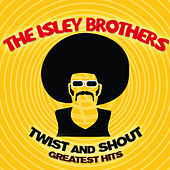 Twist & Shout - Greatest Hits von The Isley Brothers