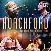 Live From Schlachthof 1991 by Roachford