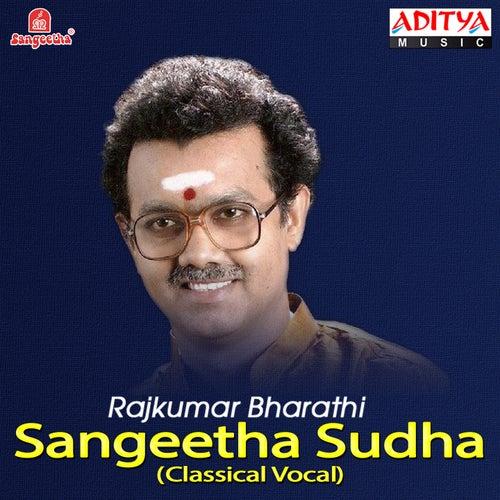 Sangeetha Sudha: Rajkumar Bharathi by Rajkumar Bharathi