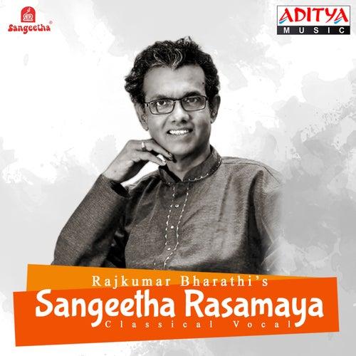 Sangeetha Rasamaya by Rajkumar Bharathi