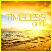 Timeless Chill, Vol. 10 by Various Artists