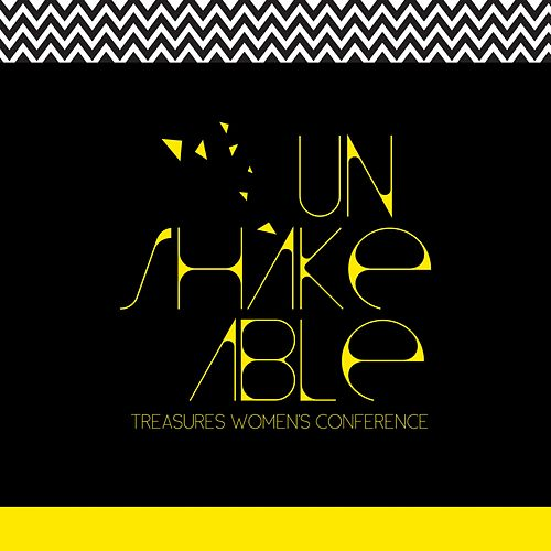Unshakeable by Treasures Women's Conference
