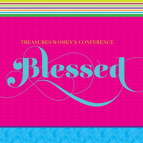 Blessed by Treasures Women's Conference
