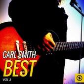 Carl Smith Best, Vol. 3 by Carl Smith