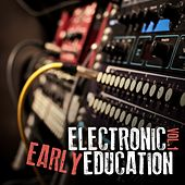 Electronic Early Education, Vol. 1 by Various Artists