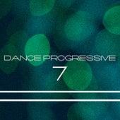Dance Progressive, Vol. 7 by Various Artists