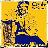 Long Lonely Nights by Clyde McPhatter