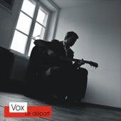 Le départ by Vox