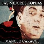Las Mejores Coplas by Manolo Caracol