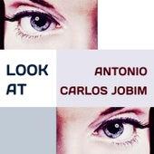 Look at von Antônio Carlos Jobim