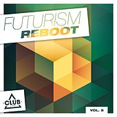 Futurism Reboot, Vol. 5 by Various Artists