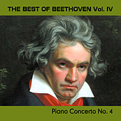 The Best of Beethoven Vol. IV, Piano Concerto No. 4 by Various Artists