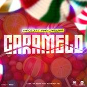 El Caramelo by Maceo