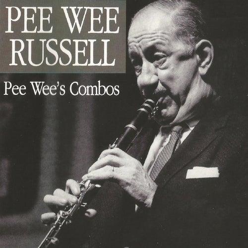 Pee Wee Russell, Pee Wee' S Combos von Pee Wee Russell