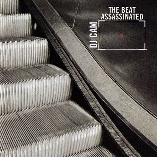 The Beat Assassinated by DJ Cam