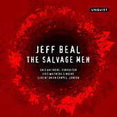 The Salvage Men by Eric Whitacre Singers