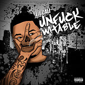 Unfuckwitable by Lil Cali