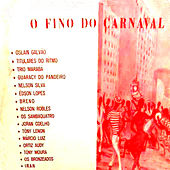 O Fino do Carnaval by Various Artists
