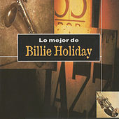 Lo Mejor de Billie Holiday by Billie Holiday