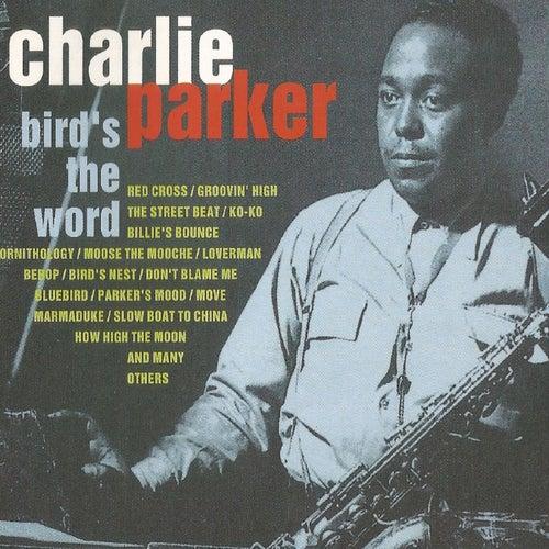 Charlie Parker, Bird' S the Word von Charlie Parker