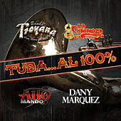 Tuba....Al 100% by Various Artists