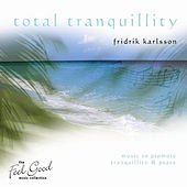 Total Tranquillity by Fridrik Karlsson
