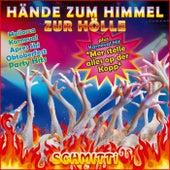 Hände zum Himmel zur Hölle, Mallorca Karneval Après Ski Oktoberfest Party Hits (Mer stelle alles op der Kopp Mottolied) by Schmitti