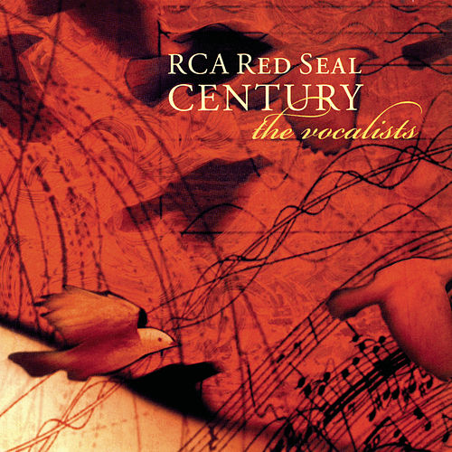 RCA Victor Red Seal Century - The Vocalists by Various Artists
