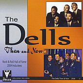 Then & Now by The Dells