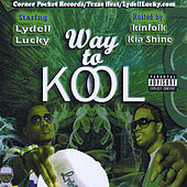 Way To Cool by Kia Shine