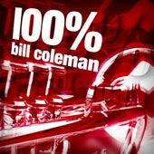 100% Bill Coleman by Bill Coleman