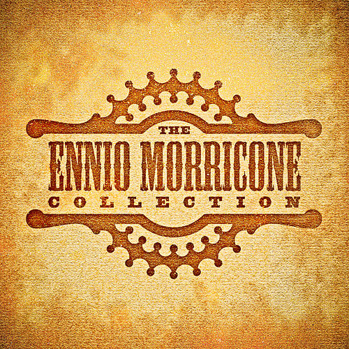 The Ennio Morricone Collection by Various Artists