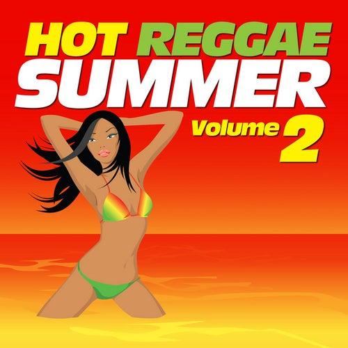Hot Reggae Summer Vol. 2 by Various Artists