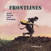 Frontlines (volume. 2) by Kent Henry