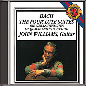The Four Lute Suites of Johann Sebastian Bach by John Williams