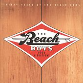 Good Vibrations: Thirty Years Of The Beach Boys by The Beach Boys