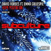 Hope You're Ok by David Forbes