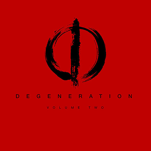 Degeneration Volume Two by Sean Tyas