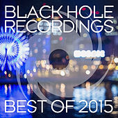 Black Hole Recordings - Best of 2015 by Various Artists