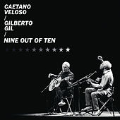 Nine Out of Ten (Ao Vivo) von Gilberto Gil