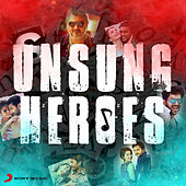 Unsung Heroes by Various Artists