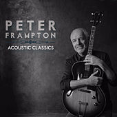 Acoustic Classics by Peter Frampton