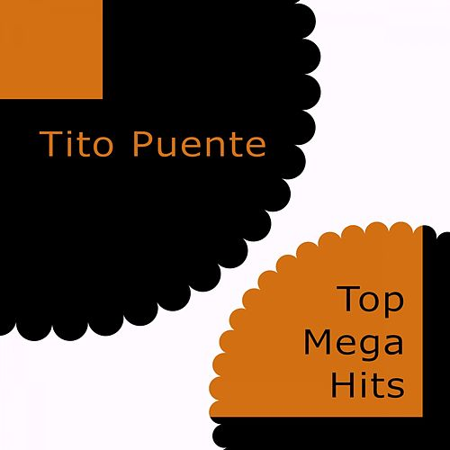 Top Mega Hits von Tito Puente